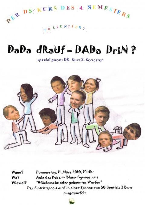 Plakat zum Theaterstück DadaDraufDadaDrin